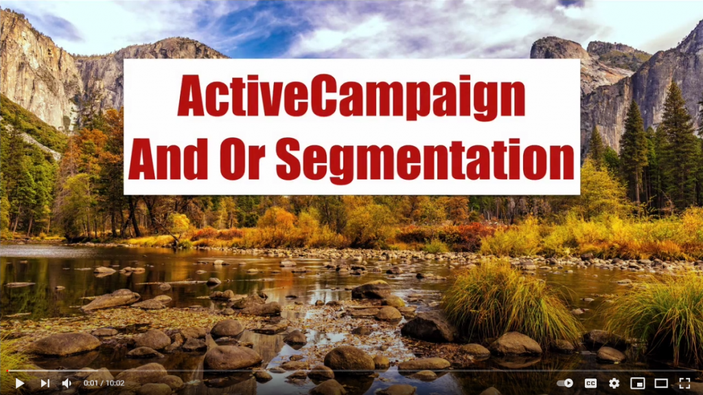 ActiveCampaign Segmentation Using And Or Logic