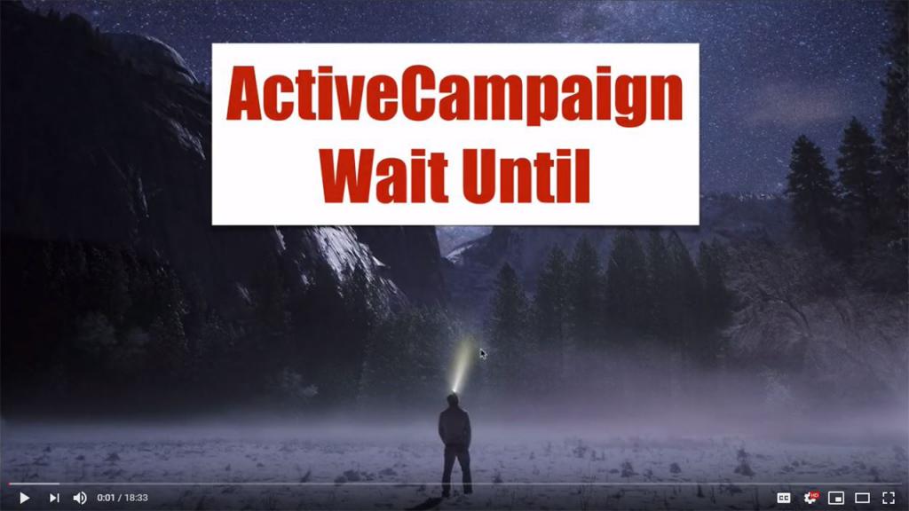 ActiveCampaign Wait Until Conditions How To Configure