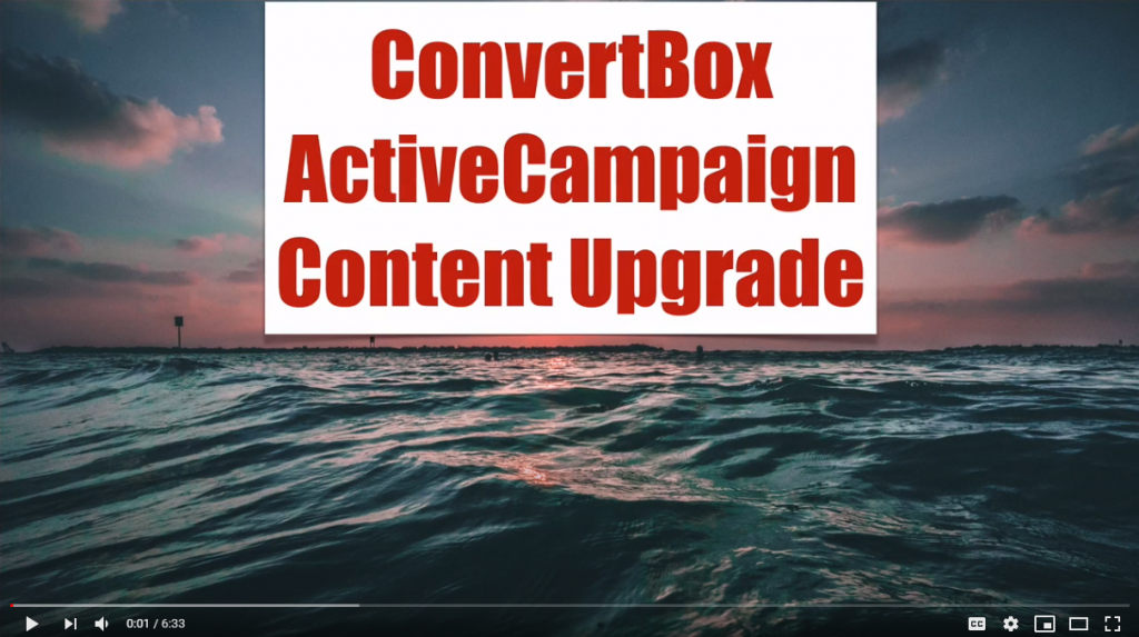 Content Upgrade Using ConvertBox With ActiveCampaign To Grow Your Email List Fast Getting More Subs
